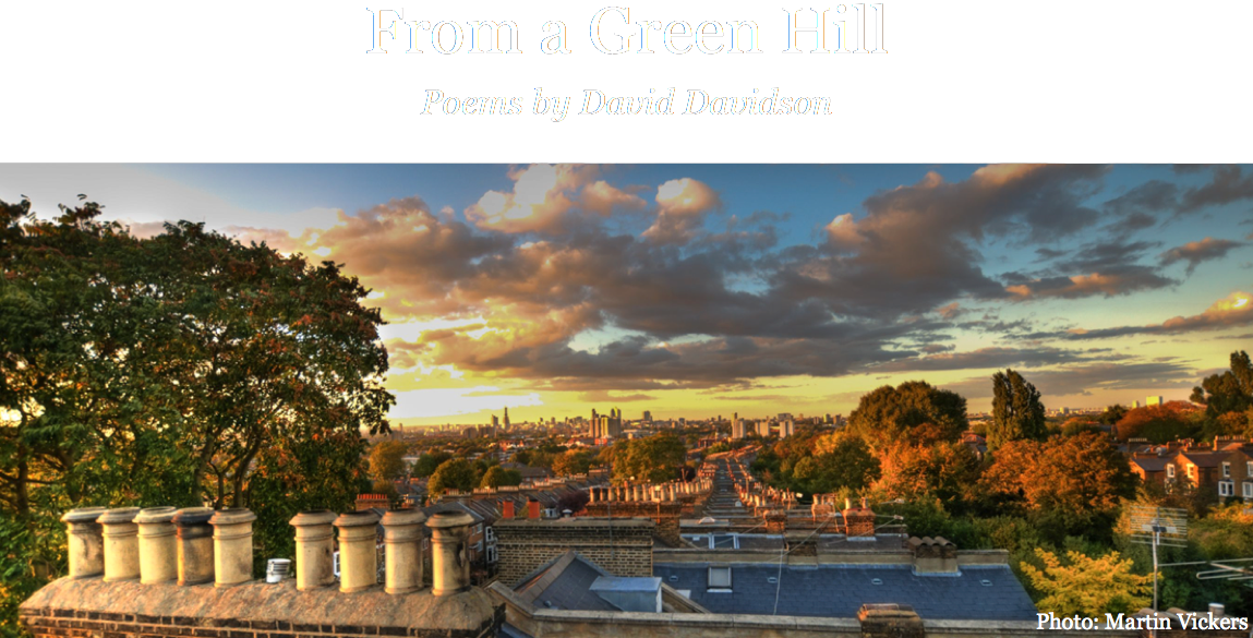 From A Green Hill - poetry by David Davidson